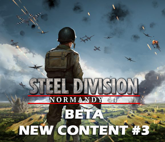 Eugen Systems RTS Game Steel Division Normandy 44 blog background beta new content 3