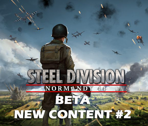 Eugen Systems RTS Game Steel Division Normandy 44 blog background beta new content 2