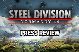 Steel Division: Normandy 44 – Press Review
