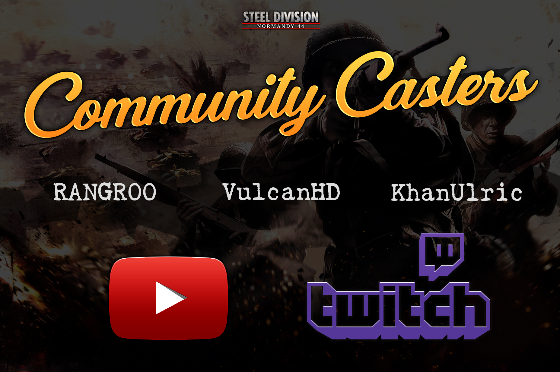 First_Blood_Steel_Division_Casters_Youtube_Twitch