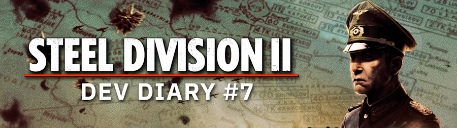 Steel Division 2 - Dev Diary